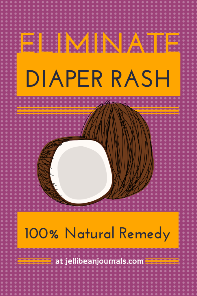 100% Natural Diaper Rash Remedy #babies #diaperrash | Jellibean Journals