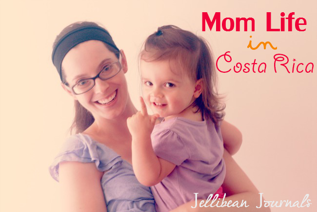 mom life in costa rica | JellibeanJournals.com