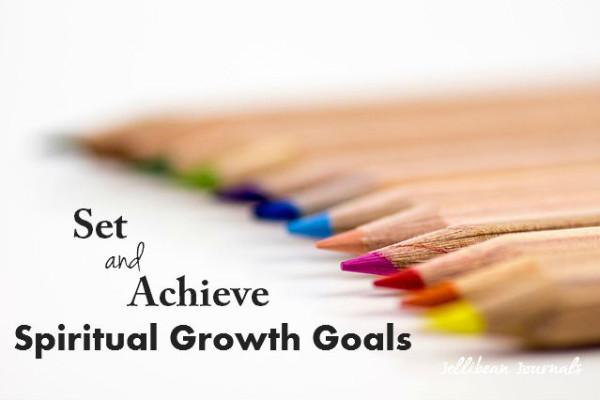 How to Set and Acheive Spiritual Growth Goals: 6 Steps! #goals #christianliving | JellibeanJournals.com