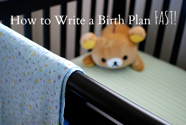 How to Write a Birth Plan Fast