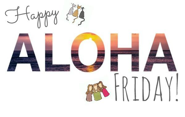 Aloha, Friends!