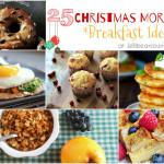 25 Christmas Morning Breakfast Ideas from Jellibean Journals #christmas #breakfast