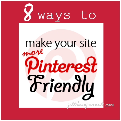 8 Ways to Make Your Site Pinterest Friendly