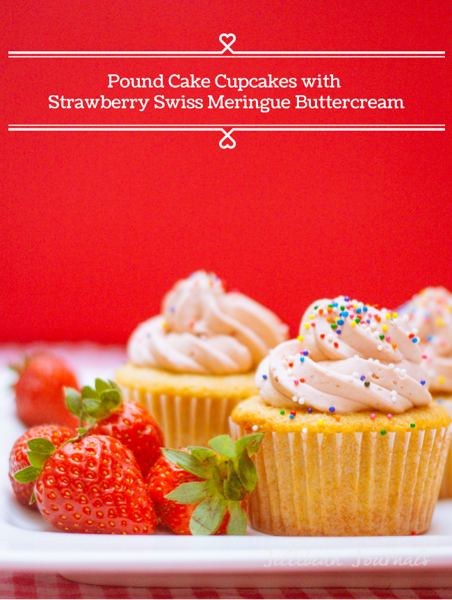 Pound Cake Cupcakes with Strawberry Swiss Meringue Buttercream #cupcakes | JellibeanJournals.com