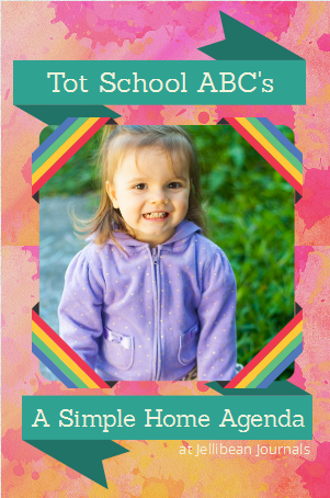 Simple Tot School Agenda to teach ABC's #totschool #alphabet| Jellibean Journals