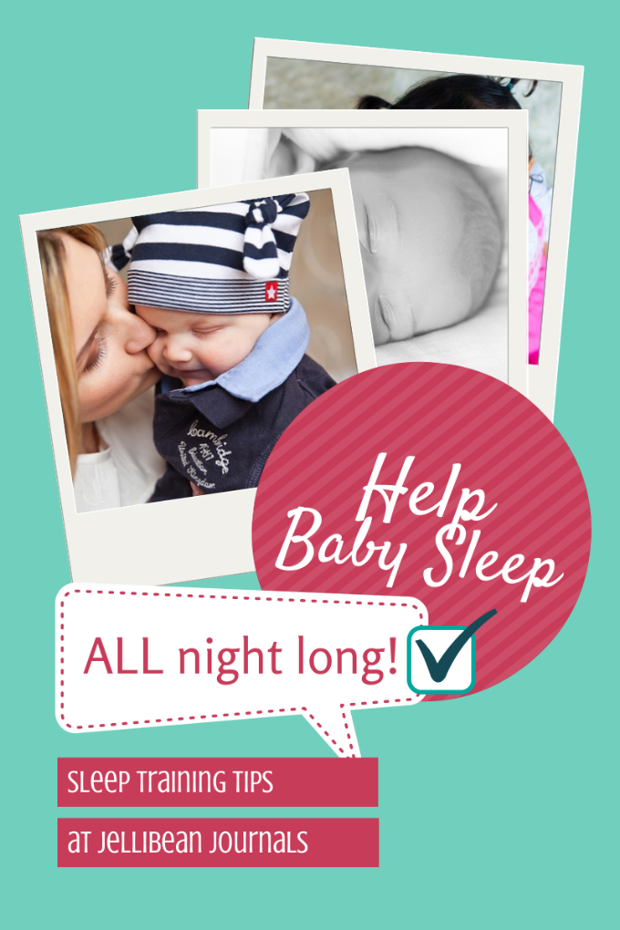 Help Your Baby Sleep ALL Night! Tips that worked for all my children in less than a week. #parenting #baby | JellibeanJournals.com