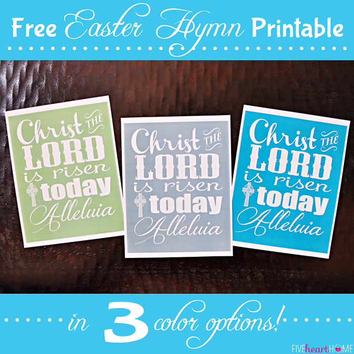 Free-Easter-Printable-Christ-The-Lord-by-Five-Heart-Home-700pxSquare