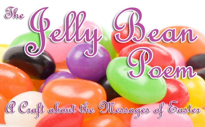 Easter Jelly Bean Poem | Jellibeanjournals.com