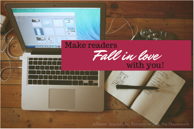 Make Readers Fall Madly in Love with You... and stay that way! | Jellibean Journals