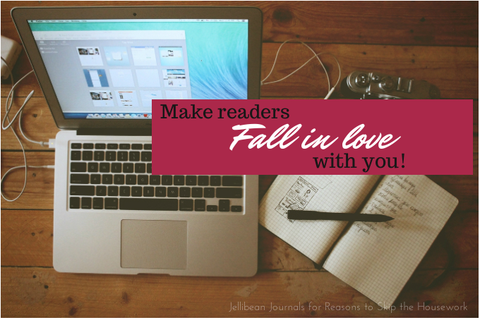 Make Readers Fall Madly in Love with You... and stay that way!   Jellibean Journals