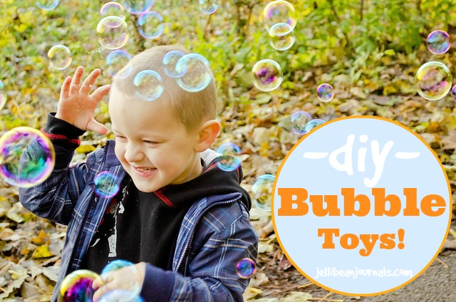 Homemade DIY Bubble Toys at jellibeanjournals.com