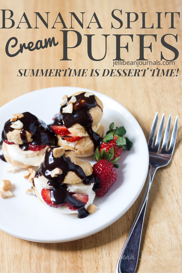 Banana Split Cream Puffs- French fare that's fast, easy, and elegant! | Jellibeanjournals.com