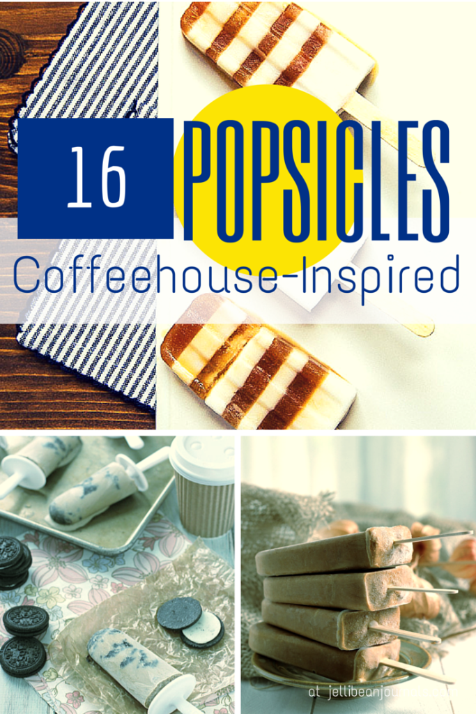 Coffeehouse inspired popsicles to keep you wired all summer long! Jellibeanjournals.com