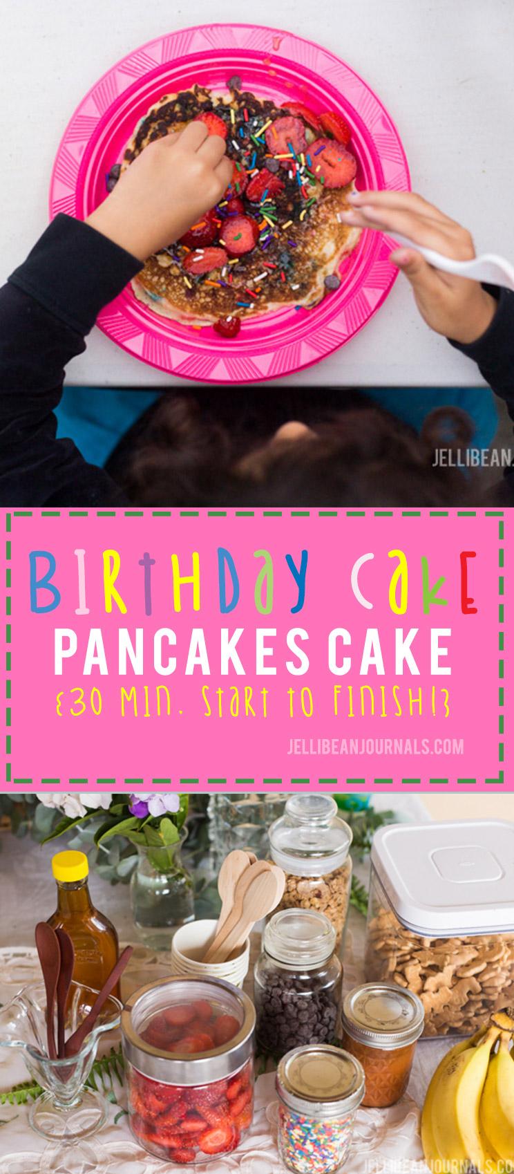 Sensational Birthday Cake Pancakes Cake from Jellibeanjournals.com
