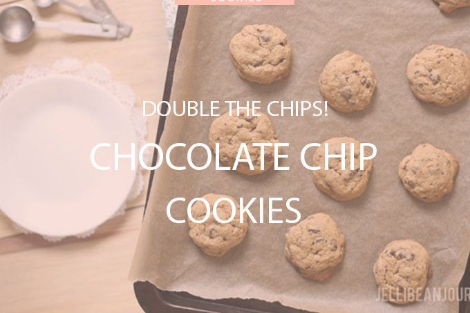 Extreme chip chocolate chip cookies! | Jellibeanjournals.com