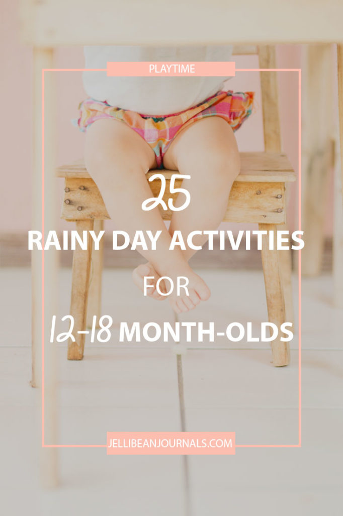 Rainy day playtime activities for older babies | Jellibeanjournals.com