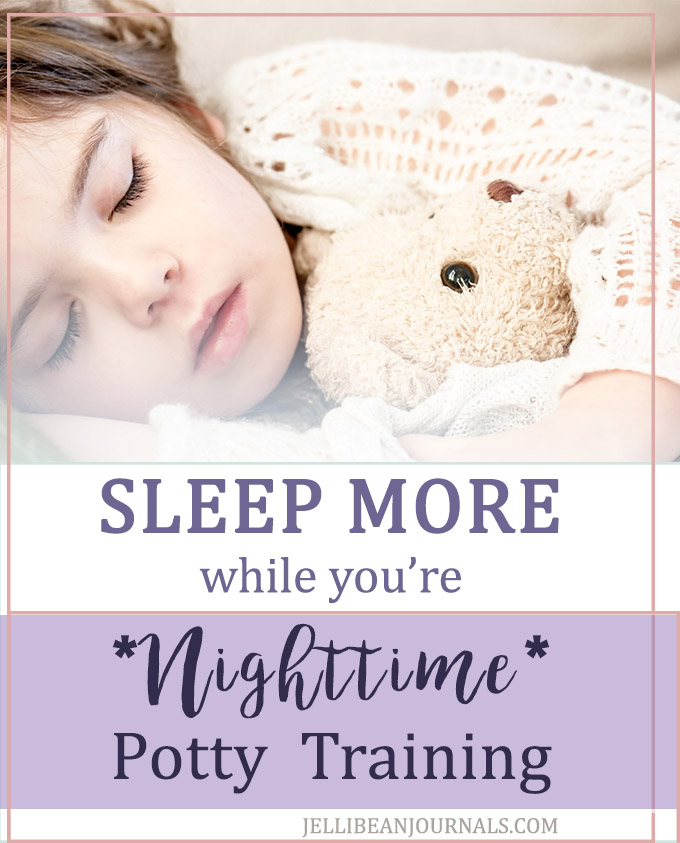 How to get more sleep when you're potty training at night | jellibeanjournals.com